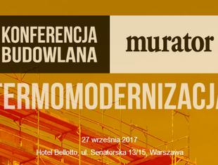 Wszystko o termomodernizacji. Konferencja Muratora